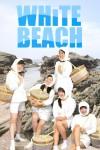 WHiTE BEACH 1月30日(月)